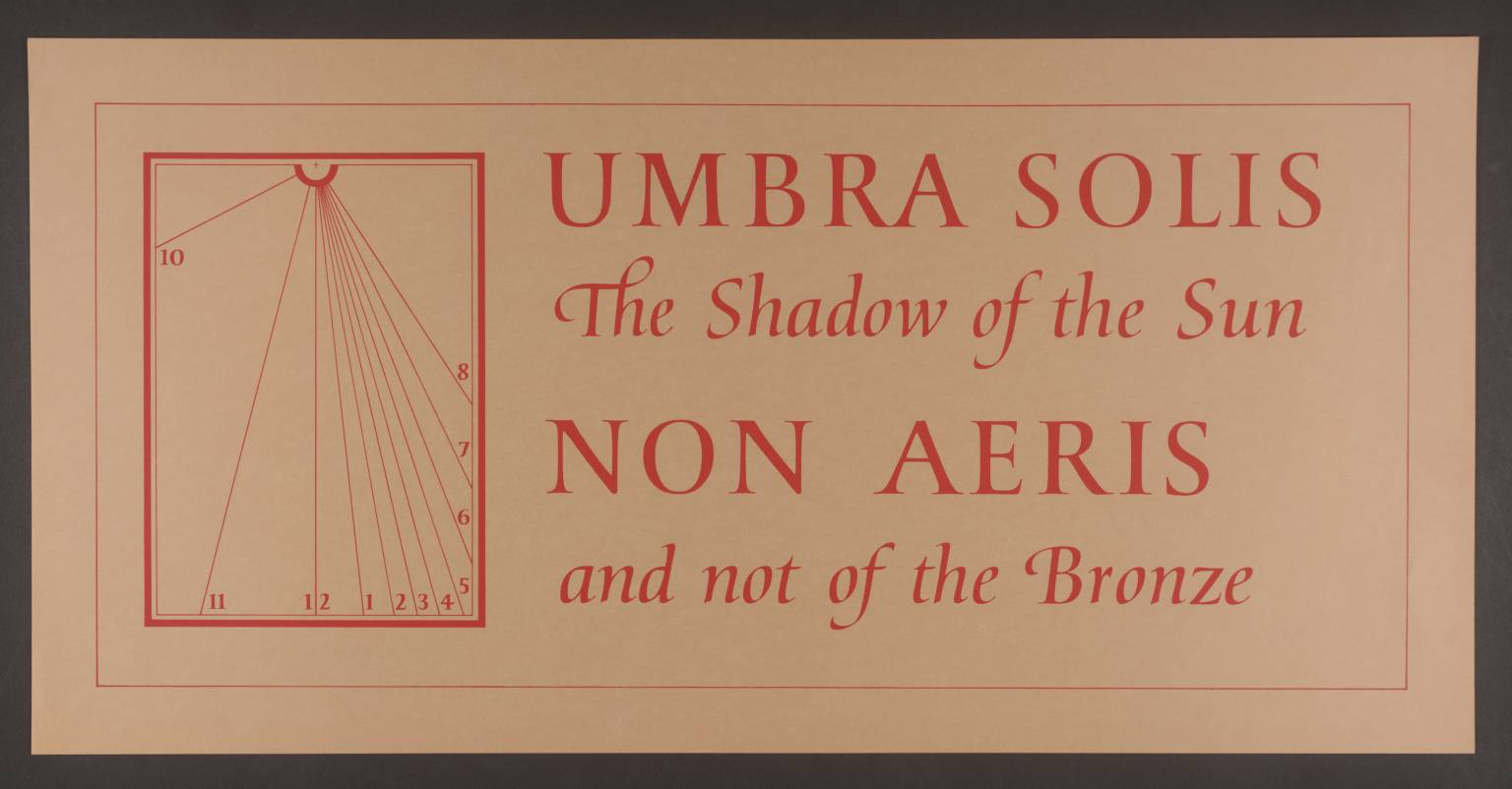 Sundial Print: Umbra Solis 1975 Ian Hamilton Finlay 1925-2006 Bequeathed by David Brown in memory of Mrs Liza Brown 2003 http://www.tate.org.uk/art/work/P11953